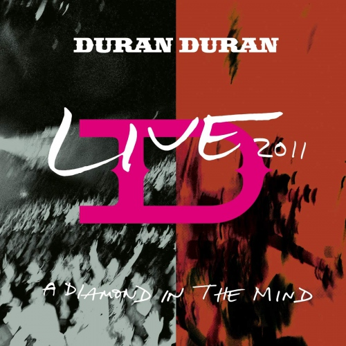 Duran Duran -A Diamond In The Mind - Live 2011
