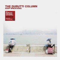 Durutti Column - Keep Breathing