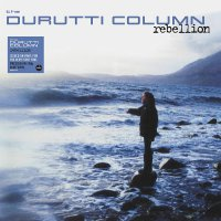 Durutti Column - Rebellion
