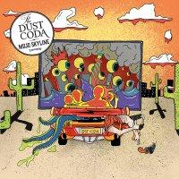 Dust Coda -Mojo Skyline