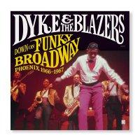 Dyke  &  The Blazers -Down On Funky Broadway: Phoenix