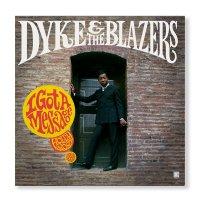 Dyke  &  The Blazers -I Got A Message: Hollywood