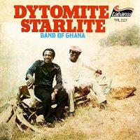 Dytomite Starlite Band Of Ghana - Dytomite Starlite Band Of Ghana