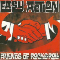 Easy Action -Friends Of Rock & Roll
