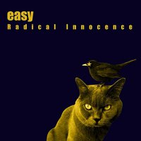 Easy -Radical Innocence