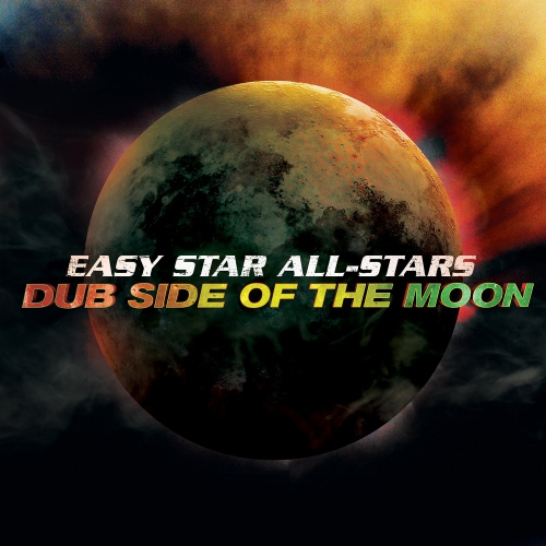 Easy Star All-Stars - Dub Side Of The Moon: Special Edition