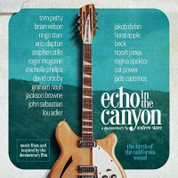 Echo In The Canyon - Echo In The Canyon Soundtrack