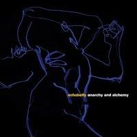 Echobelly - Anarchy & Alchemy