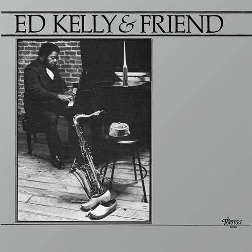 Ed Kelly - Ed Kelly & Friend