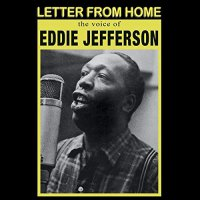 Eddie Jefferson -Letter From Home