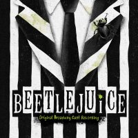 Eddie Perfect - Beetlejuice Original Broadway Cast Recording