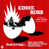 Eddie Russ -Soul Jazz Records Presents Eddie Russ: Fresh Out