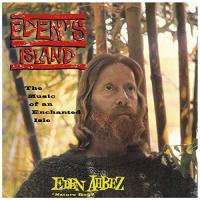 Eden Ahbez -Eden's Island: Music Of An Enchanted Isle
