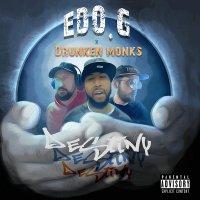 Edo. G  /  Drunken Monks - Destiny
