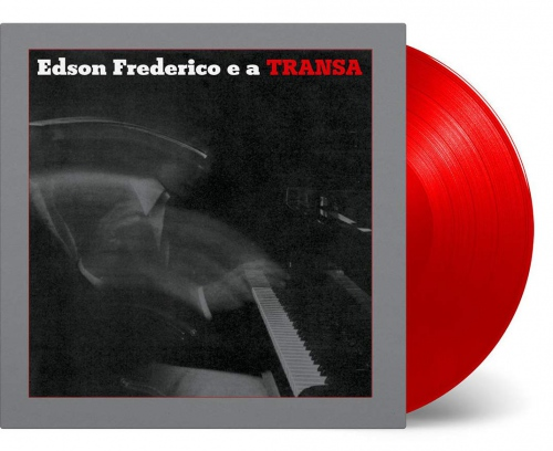 Edson Frederico - Edson Frederico E A Transa