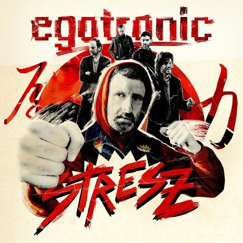 Egotronic -Stresz