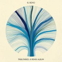 El Buho Presents - Tributaries: A Remix Album