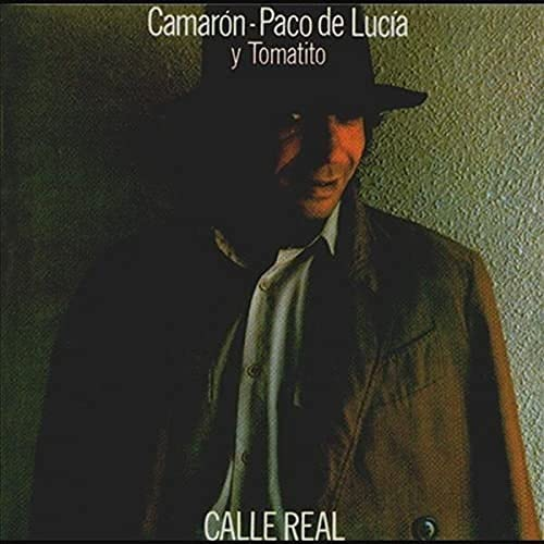 El Camarón De La Isla - Calle Real