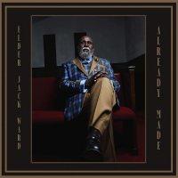 Elder Jack Ward - Already Made