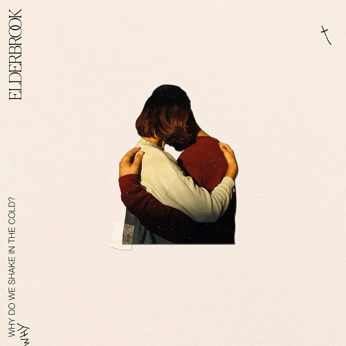Elderbrook - Why Do We Shake In The Cold (140-gram vinyl)