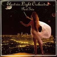 Electric Light Orchestra Part II - Electric Light Orchestra Part II