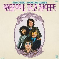 Electric Looking Glass -Daffodil Tea Shoppe / Dream A Dream