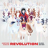 Elena Setien -Another Kind Of Revolution
