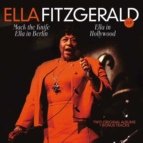 Ella Fitzgerald - Ella In Berlin / Hollywood