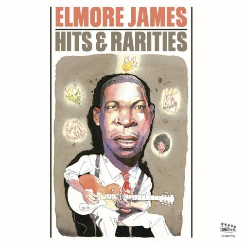 Elmore James - Hits & Rarities