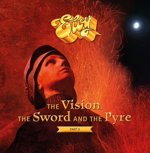 Eloy - Vision, The Sword And The Pyre Part Ii