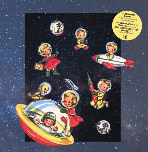 Elsewhere Junior I - Collection Of Cosmic Children - Elsewhere Junior I - A Collection Of Cosmic Children's Songs / Various
