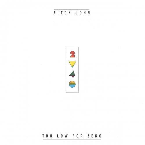 Elton John Too Low For Zero Upcoming Vinyl April 28