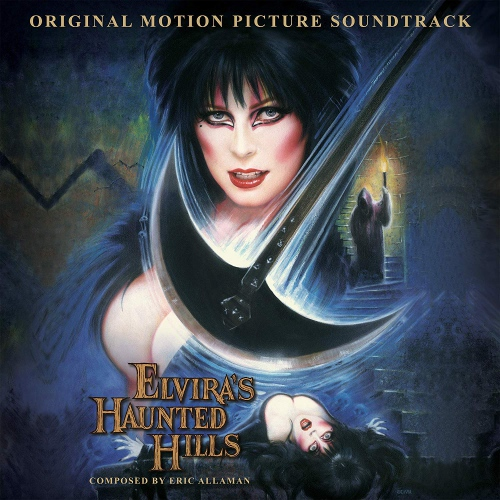 Elvira's Haunted Hills / O.s.t. - Elvira's Haunted Hills Original Soundtrack