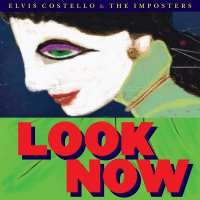 Elvis Costello & The Imposters -Look Now 8