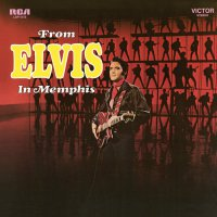 Elvis Presley - From Elvis To Memphis