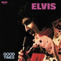Elvis Presley - Good Times