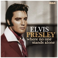 Elvis Presley -Where No One Stands Alone