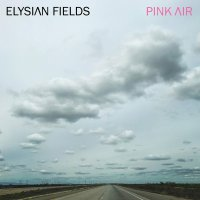 Elysian Fields -Pink Air