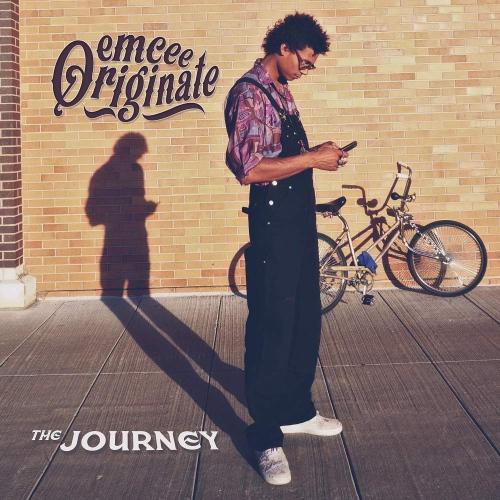 Emcee Originate - The Journey