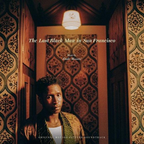 Emile Mosseri -The Last Black Man In San Francisco Black Sleeve W/ Gold Foil Soundtrack
