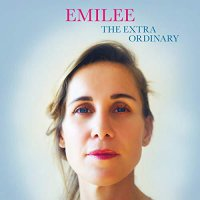 Emilee -The Extra Ordinary