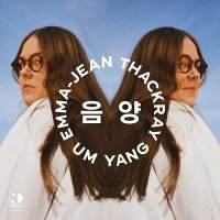 Emma-Jean Thackray - Um Yang