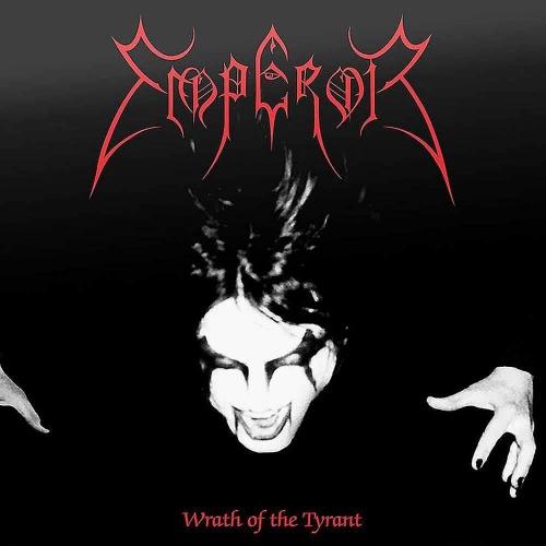 Emperor - Wrath Of The Tyrant