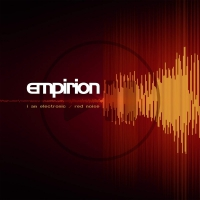 Empirion - I Am Electronic / Red Noise