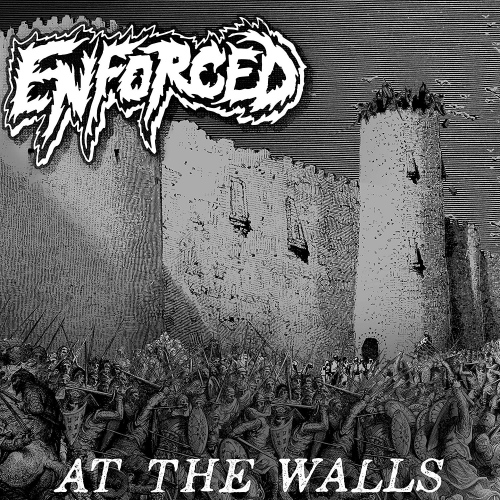 Enforced -At The Walls