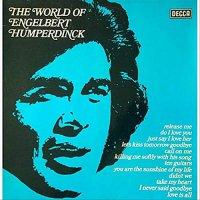 Engelbert Humperdinck - The World Of Englebert Humperdinck