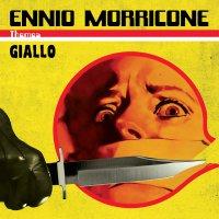 Ennio Morricone - Giallo Themes