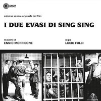 Ennio Morricone -I Due Evasi Di Sing Sing
