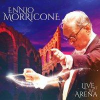 Ennio Morricone -Live At The Arena
