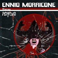 Ennio Morricone - Themes: Psycho